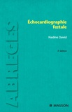 Nadine David - Echocardiographie foetale.