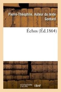 Pierre-Théophile Gontard - Échos.