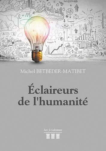 Michel Betbeder-Matibet - Eclaireurs de l'Humanité.