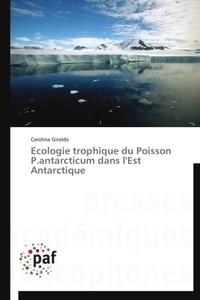 Ecologie trophique du poisson P antarcticum dans lEst Antarctique.pdf