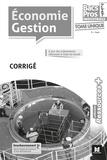 Luc Fages - Economie Gestion 2de, 1re, Tle Bacs Pros industriels - Corrigé.