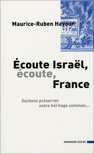 Maurice-Ruben Hayoun - Ecoute Israël, Ecoute France....