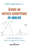 Nadine Forget-Dubois - Ecrire un article scientifique en anglais - Guide de rédaction dans la langue de Darwin.