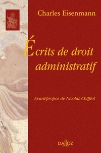 Charles Eisenmann - Ecrits de droit administratif.