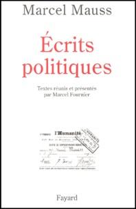 Marcel Mauss - Ecrits politiques.