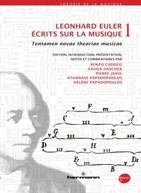 Leonhard Euler - Ecrits sur la musique - Volume 1, Tentamen novae theoria musicae.