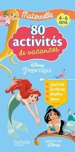 Hachette Education - 80 activités de vacances Maternelle - Disney Princesses. Avec un crayon.
