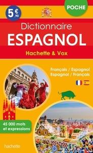 Hachette Education - Dictionnaire de poche Hachette & Vox - Français/espagnol, espagnol/français.