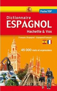 Hachette Education - Dictionnaire Espagnol Hachette Vox - Français-espagnol, espagnol-français.