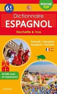 Hachette Education - Dictionnaire espagnol poche top Hachette & Vox - Bilingue français/espagnol - Espagnol/français.