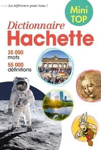 Hachette Education - Dictionnaire Hachette de la langue française mini top - 35 000 mots.