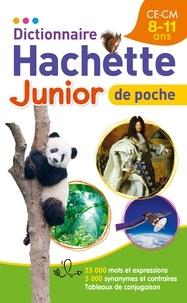 Hachette Education - Dictionnaire Hachette Junior de Poche CE-CM, 8-11 ans.