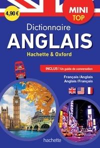Hachette Education - Dictionnaire Mini top Hachette & Oxford - Bilingue Français/anglais - Anglais/français, Avec un guide de conversation.