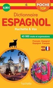 Dictionnaire poche top Hachette & Vox - Bilingue Français/espagnol - Espagnol/français.pdf