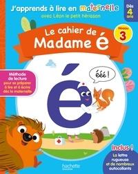 Hachette Education - Le cahier de Madame é - Niveau 3.