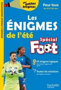 Hachette Education - Les énigmes de l'été - Spécial Foot pour tous.