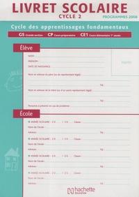 Livret scolaire cycle 2 - Programmes 2008.pdf