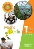 Hachette Education - Maths Tle ES spécifique et spécialite/L Spécialité, Déclic.