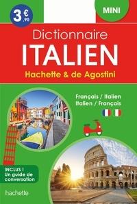 Hachette Education et  De Agostini - Mini dictionnaire Hachette & de Agostini - Français-italien ; Italien-français.