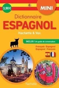 Histoiresdenlire.be Mini dictionnaire Hachette & Vox espagnol - Français/espagnol - Espagnol/français, Avec un guide de conversation Image