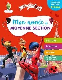 Hachette Education - Mon année de Moyenne Section Miraculous.