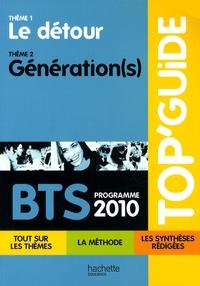 Programme 2010 BTS : Le détour/Génération(s) -  Hachette Education |