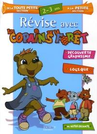 Hachette Education - Révise avec les Copains de la Forêt de la Toute Petite à la Petie Section - 2-3 Ans.