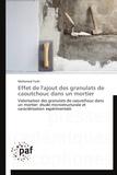 Mohamed Turki - Effet de l'ajout des granulats de caoutchouc dans un mortier - Valorisation des granulats de caoutchou dans un mortier : études microstructurale et caractérisation expérimentale.