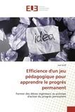 Joël Striff - Efficience d'un jeu pédagogique pour apprendre le progrès permanent.