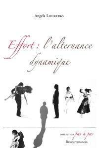 Angela Loureiro - Effort : l'alternance dynamique.