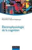 Pascal Hot et Sylvain Delplanque - Electrophysiologie de la cognition.