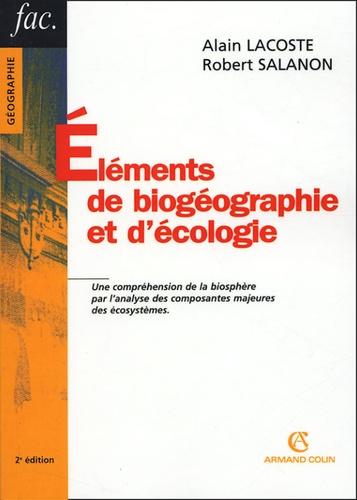 Alain Lacoste et Robert Salanon - Eléments de biogéographie et d'écologie.