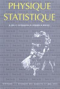 Danielle Lederer et  Roulet - Eléments de physique statistique.