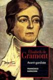 Francesco Rapazzini - Elisabeth de Gramont - Avant-gardiste.