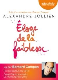 Alexandre Jollien - Eloge de la faiblesse. 2 CD audio