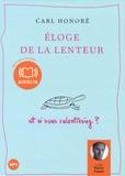 Carl Honoré - Eloge de la lenteur. 1 CD audio MP3