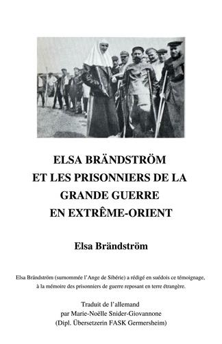 Elsa Brändström et les prisonniers de la Grande Guerre en Extrême-Orient