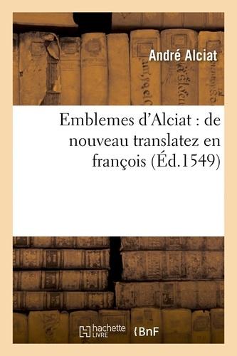 Emblemes d'Alciat : de nouveau translatez en françois, (Éd.1549)