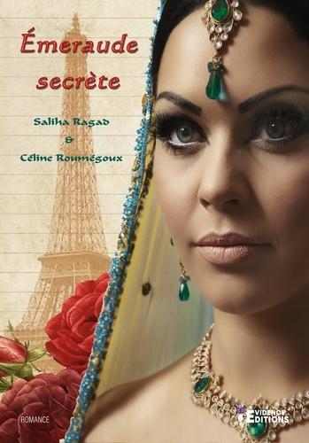 Saliha Ragad - Emeraude secrète.