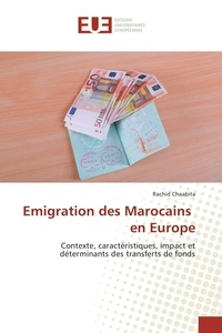 Rachid Chaabita - Emigration des Marocains en Europe.