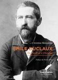 Christine Moissinac - Emile Duclaux - De Pasteur à Dreyfus.
