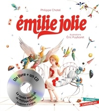 Philippe Chatel et Eric Puybaret - Emilie Jolie. 1 CD audio