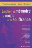 Eliane Ferragut - Emotion et mémoire - Le corps et la souffrance.