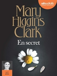 Mary Higgins Clark - En secret. 1 CD audio MP3