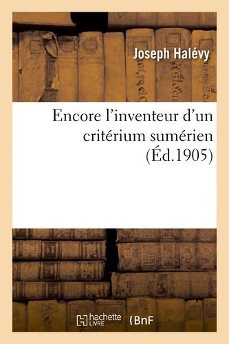 Joseph Halévy - Encore l'inventeur d'un critérium sumérien.
