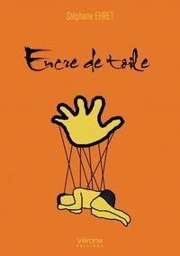 Stéphane Ehret - Encre de toile.