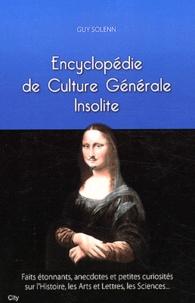 Guy Solenn - Encyclopédie de culture générale insolite.