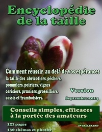 Jean Gallerand - Encyclopédie de la taille des arbres fruitiers.