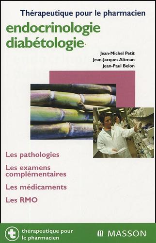 Jean-Michel Petit et Jean-Jacques Altman - Endocrinologie-diabétologie.
