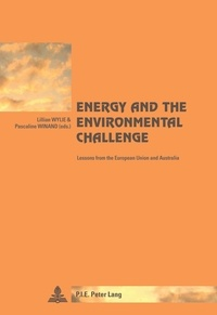 Lillian Wylie et Pascaline Winand - Energy and the Environmental Challenge - Lessons from the European Union and Australia.